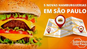 Novas hamburguerias para conhecer em São Paulo