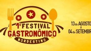 1º Festival Gastronômico Nordestino acontece de agosto a setembro