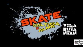 Skate é tema de novo evento gratuito da Vila Butantan