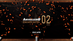Escape Hotel comemora 2 anos com promoção!