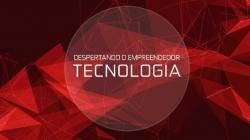 """Curso gratuito """"Despertando o Empreendedor Tech"""" abre novas vagas"""