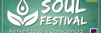 SOUL Festival reúne alimentação e práticas saudáveis em um único lugar