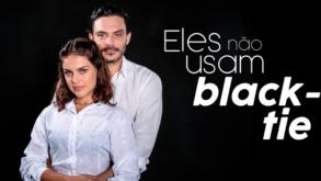 Teatro: Eles Não Usam Black-Tie com Paloma Bernardi
