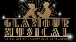 Glamour Musical: glamourosos da Broadway chegam ao Teatro Itália