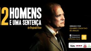 [Teatro] 12 Homens e Uma Sentença tem curta temporada no Teatro Aliança Francesa