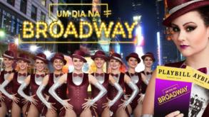 [Teatro] Um Dia na Broadway volta no Teatro Bradesco e sorteia passagens para Nova Iorque