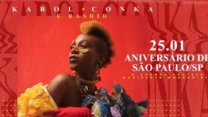 Aniversário de SP – Karol Conka e Rashid se apresentam no Largo São Bento