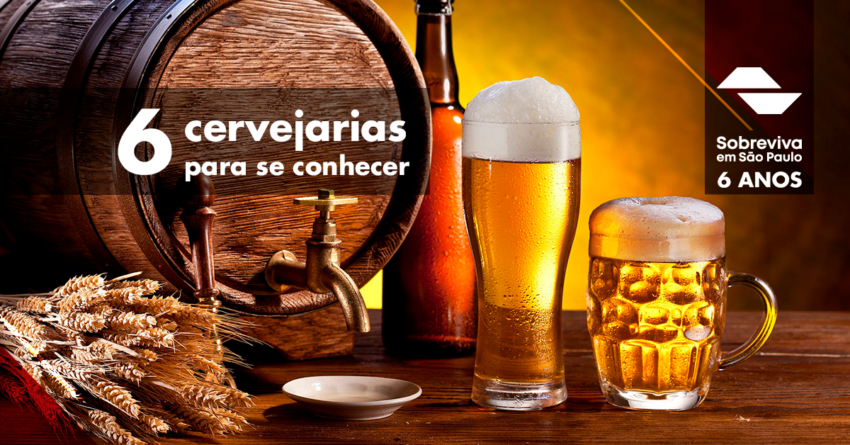 6 cervejarias para se conhecer