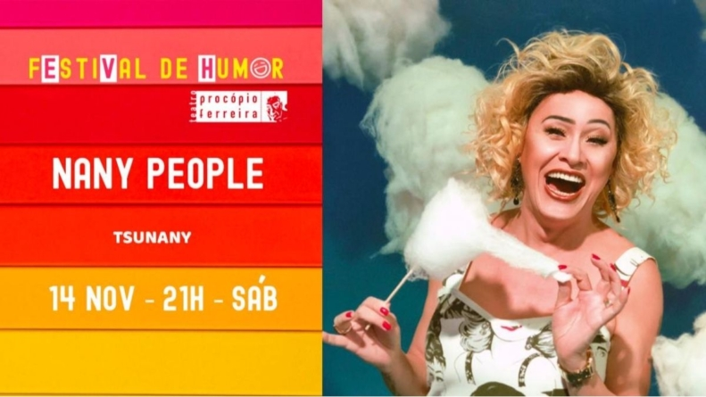 Festival de Humor do Teatro Procópio Ferreira com Nany People