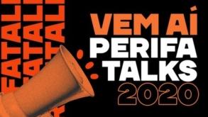 Perifa Talks 2020 acontece amanhã em formato 100% online