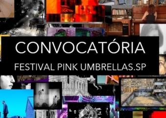 Festival Pink Umbrellas SP abre convocatória para artistas do Estado de São Paulo