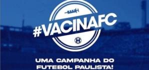 FPF e clubes do futebol paulista fazem campanha em prol da vacina