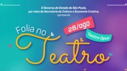 Teatro Opus recebe programação infantil gratuita neste sábado